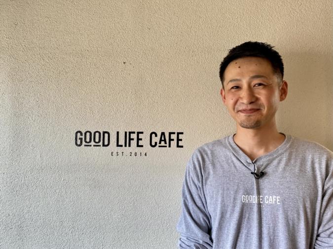 『GOOD LIFE CAFE』店主・熊本賢一郎さん