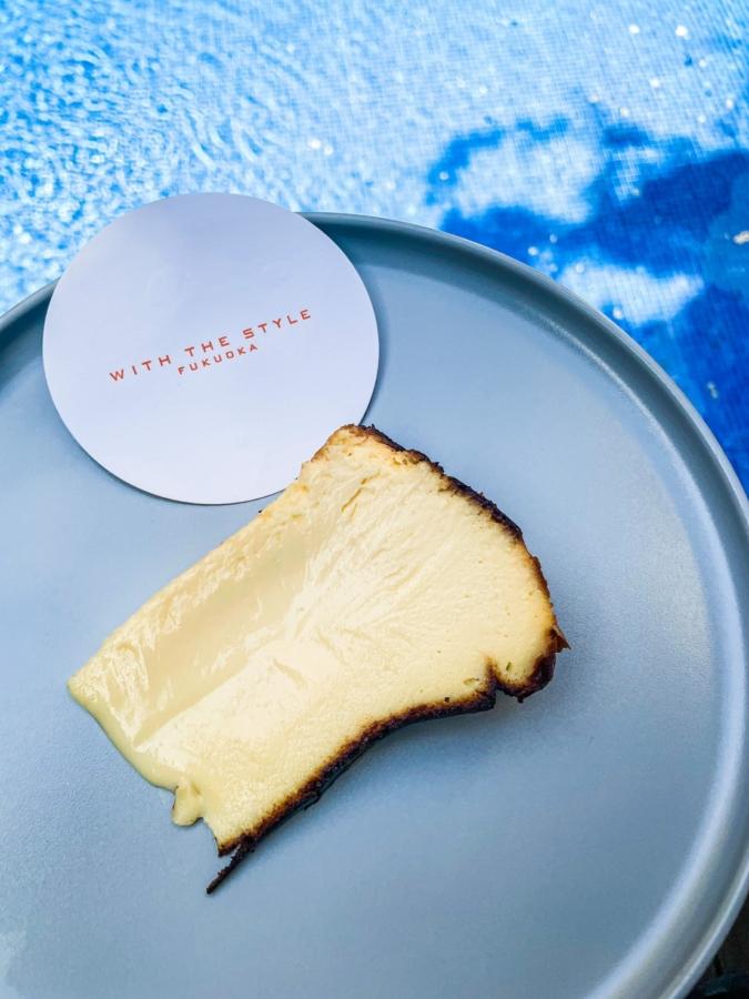 WITH THE STYLE FUKUOKA「ミディアムレア」バスクチーズケーキ